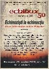 000 Afiş Echinox 50 _ http://www.uniuneascriitorilor-filialacluj.ro/Poze/carti/Afis_Echinox_mc_s.jpg